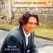 Bleib Dir treu  Musik-CD von Thomas Busse