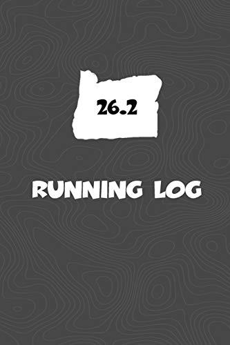 Running Log: Blank Lined Journal for anyone that loves Oregon, running, marathons!