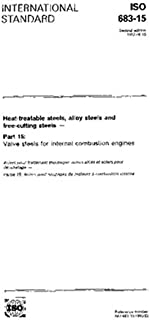 ISO 683-15:1992, Heat-treatable steels, alloy steels and free-cutting steels - Part 15: Valve steels for internal combustion engines