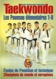 Taekwondo, les Poomsae Elementaires 1-8