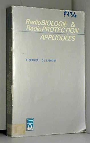 Radiobiologie et radioprotection appliquées