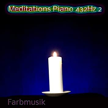 Meditations Piano 432 Hz 2