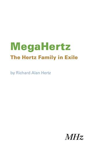 Amazon Com Megahertz The Hertz Family In Exile Ebook Hertz Richard Kindle Store 1 mhz (megahertz) equals 1 million cycles per second (or 1 million hz). hertz family in exile ebook