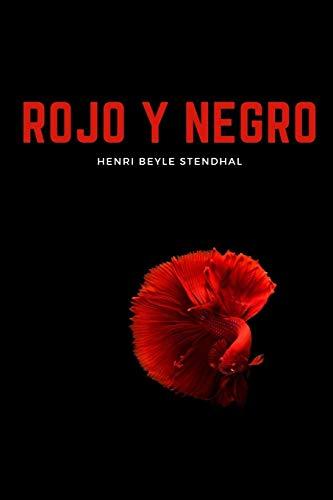 Rojo y negro: Nueva Edición - Henri Beyle Stendhal