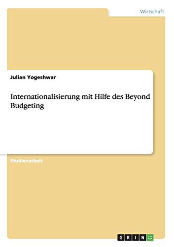 Internationalisierung mit Hilfe des Beyond Budgeting