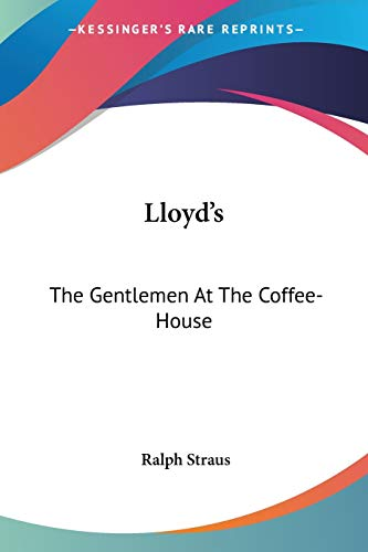 Lloyd's: The Gentlemen at the Coffee-House