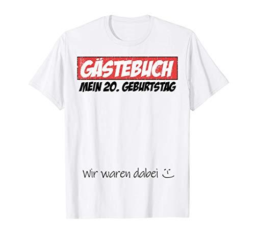 20. Geburtstag Mann Frau 20 Jahre Party Gästebuch Geschenk T-Shirt