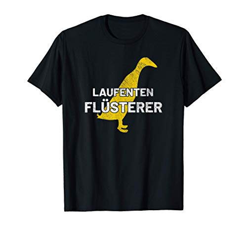 Laufenten Flüsterer | Laufente | Laufenten | Ente | Enten T-Shirt