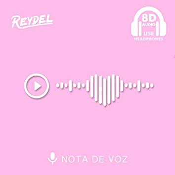 NOTA DE VOZ (8D usar auriculares)