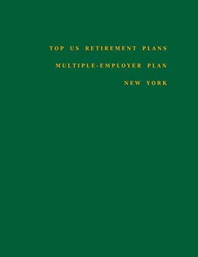 Top US Retirement Plans - Multiple-Employer Plan - New York: Employee Benefit Plans: 1