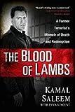 Blood of Lambs (09) by Saleem, Kamal [Hardcover (2009)]