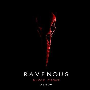 RAVENOUS ALBUM