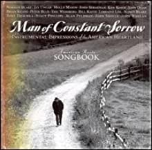 Man of Constant Sorrow (Instrumental Impressions of the American Heartland)