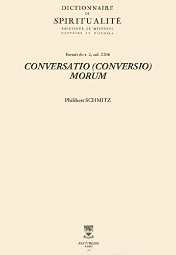 CONVERSATIO (CONVERSIO) MORUM (Dictionnaire de spiritualité) (French Edition)