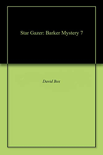 Star Gazer: Barker Mystery 7 (English Edition)