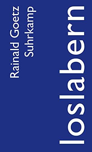 loslabern: Bericht. Herbst 2008 (suhrkamp taschenbuch)