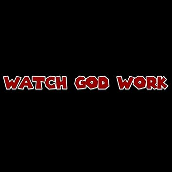 Watch God Work