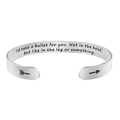 Funny Gift for Best Friend BFF Cuff Engraved Bangle Inspirational Mantra Bracelet Personalized Birthday Jewelry