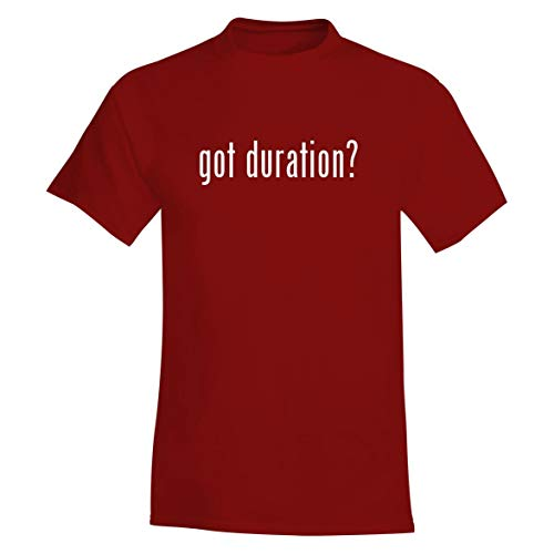 got Duration? - A Soft & Comfortable Men's T-Shirt, Red, Small