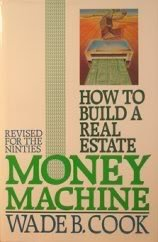How to Build a Real Estate Money Machine: An Investment Guide for the Nineties 0910019568 Book Cover