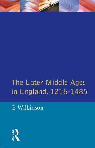 The Later Middle Ages in England, 1216-1485 (A History of England)