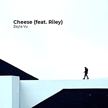 Cheese (feat. Riley)