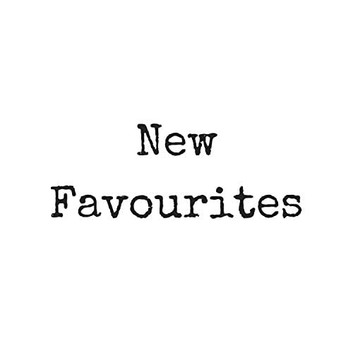 New Favourites