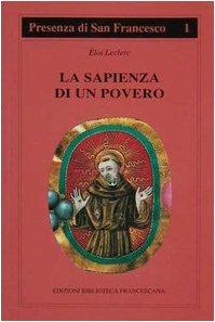 La sapienza di un povero (Presenza di S. Francesco)