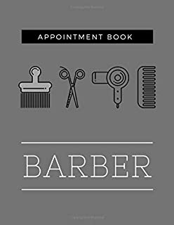 Barber Appointment Book: Undated 52 Weeks Monday To Sunday 8AM To 6PM Appointment Planner, Barber Shop Design Organizer In 15 Minute Increments
