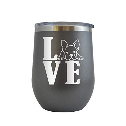 Love Frenchie - Engraved 12 oz Stemless Wine Tumbler Cup Glass Etched - Funny Birthday Gift Ideas for him, her, mom, dad, husband, wife French Bulldog Frenchie Dog Puppy (Grey - 12 oz)