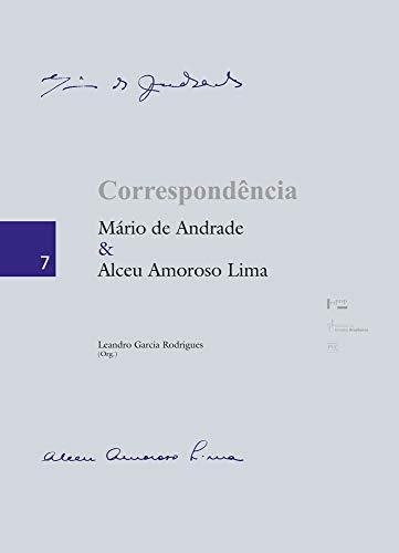 Correspondência Mário de Andrade & Alceu Amoroso Lima