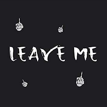Leave Me (feat. Dranit)