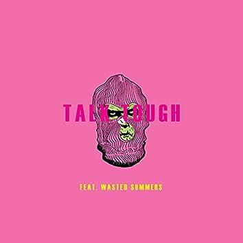 Talk Tough