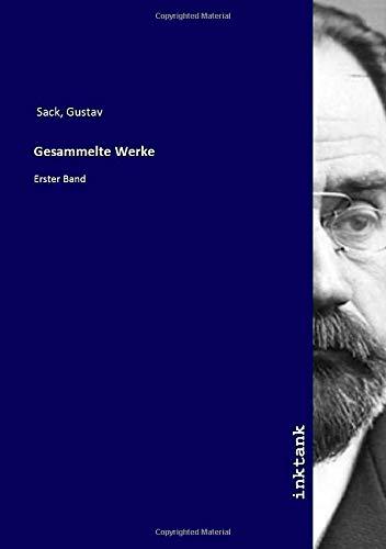 Gesammelte Werke: Erster Band