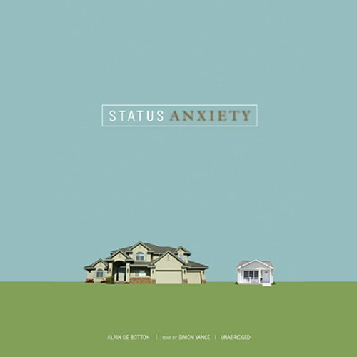 Status Anxiety audiobook cover art