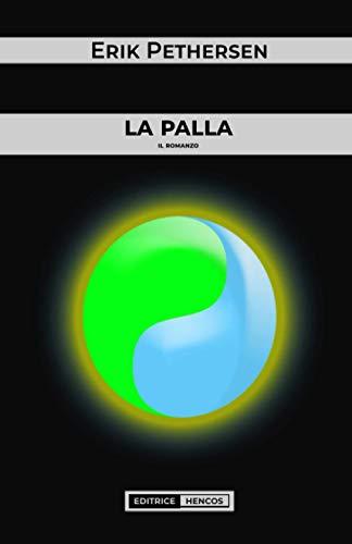 la palla: il romanzo