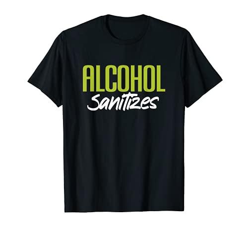 Alcohol desinfecta divertido bebedor de alcohol Camiseta