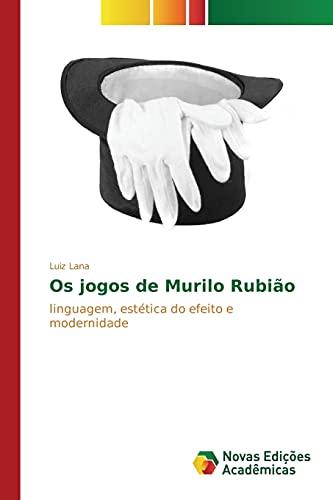 Os jogos de Murilo Rubião