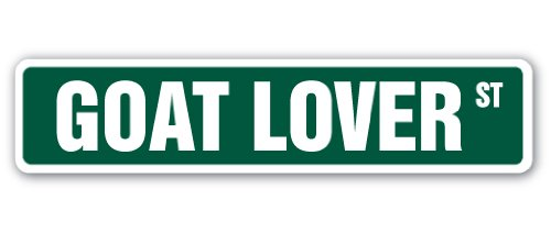 "Goat Lover Street Sign Farm Farmer Animal Dairy Lover | Indoor/Outdoor | �24"" Wide"