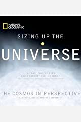 Sizing Up the Universe: The Cosmos in Perspective Paperback
