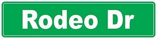76DinahJordan Rodeo Dr Green Street Teken Stickers Decals Nieuwigheid Grappige Waarschuwing Teken Stickers Venster Stickers Zelfklevende Veiligheid Teken 8X2