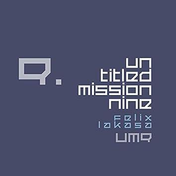 Untitled Mission Nine