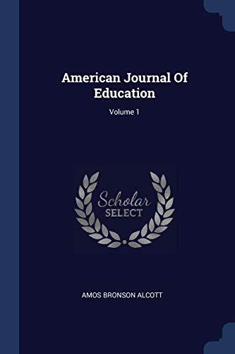 AMER JOURNAL OF EDUCATION V01