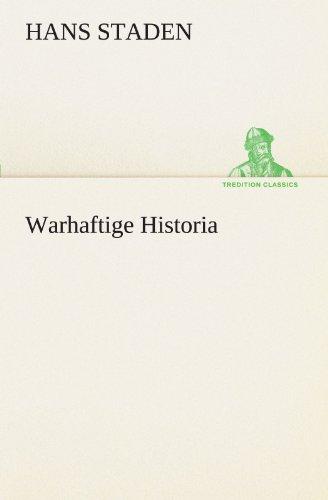 Warhaftige Historia (TREDITION CLASSICS)