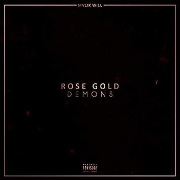Rose Gold Demons