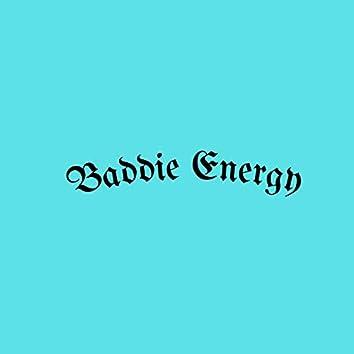 Baddie Energy