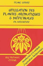 Utilisation des plantes aromatiques et médicinales en agriculture
