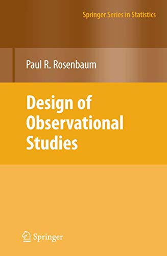 Design of Observational Studies (Springer Series in Statistics)