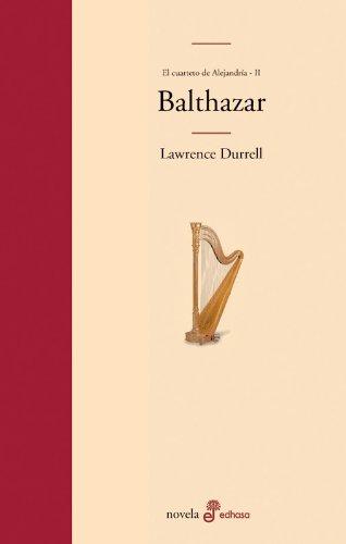 Balthazar: II. Cuarteto de Alejandría (Edhasa Literaria)