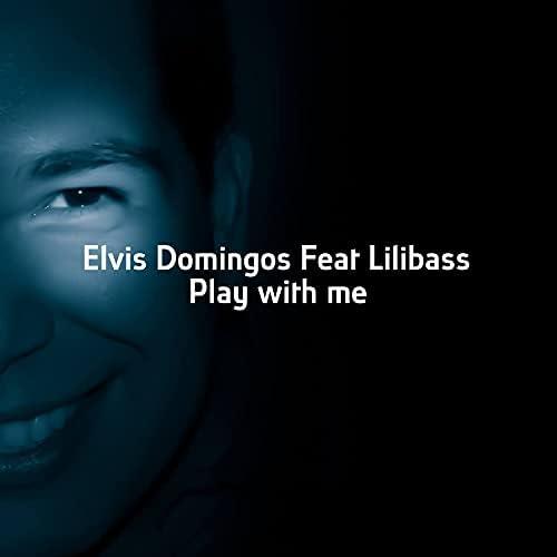 Elvis Domingos feat. Lilibass